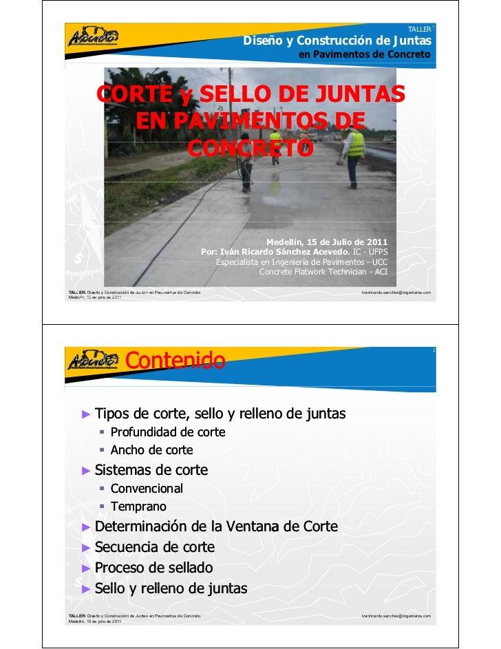 Corte y sellado de juntas en pavimentos de concreto for Empresas de pavimentos de hormigon