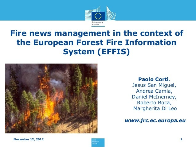 Fire news management in the context of  the European Forest Fire Information            System (EFFIS)                    ...