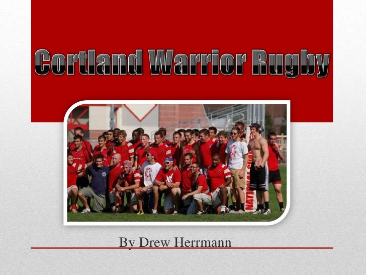 Cortland Warrior Rugby<br />By Drew Herrmann<br />