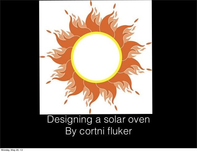Cortni fluker solar oven