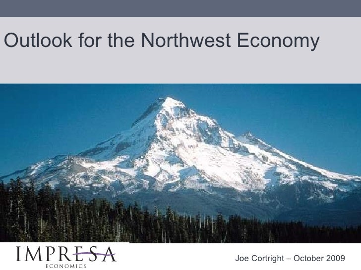 Cortright:  Oregon Economic Outlook