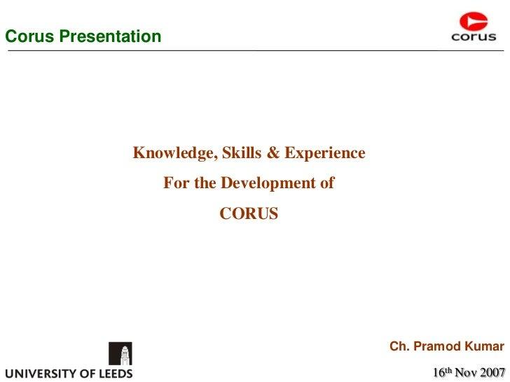 Corus Presentation  By Pramod