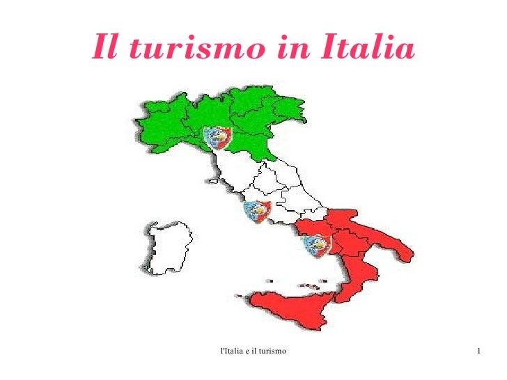 Il turismo in Italia