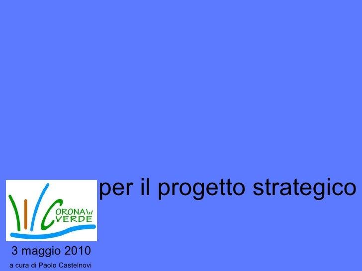 per il progetto strategico 3 maggio 2010 a cura di Paolo Castelnovi