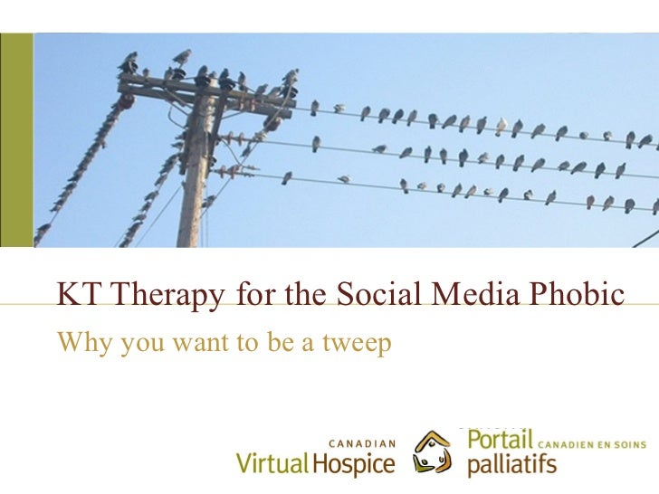 KT Therapy for the Social Media PhobicWhy you want to be a tweep