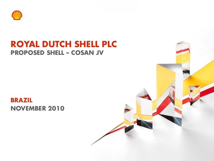 Evandro Gueiros - proposed Shell and Cosan Downstream & Biofuels JV in Brazil - 9 November 2010