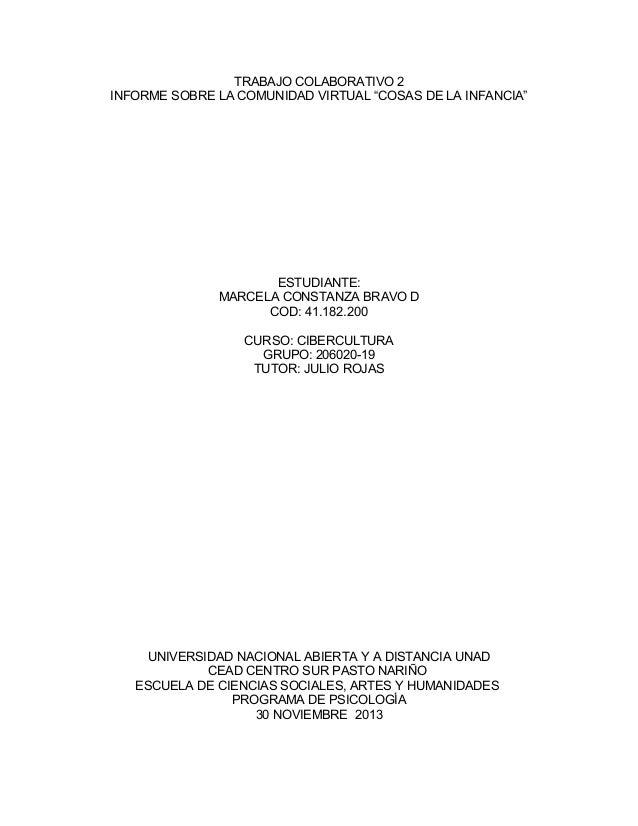 """TRABAJO COLABORATIVO 2 INFORME SOBRE LA COMUNIDAD VIRTUAL """"COSAS DE LA INFANCIA""""  ESTUDIANTE: MARCELA CONSTANZA BRAVO D CO..."""