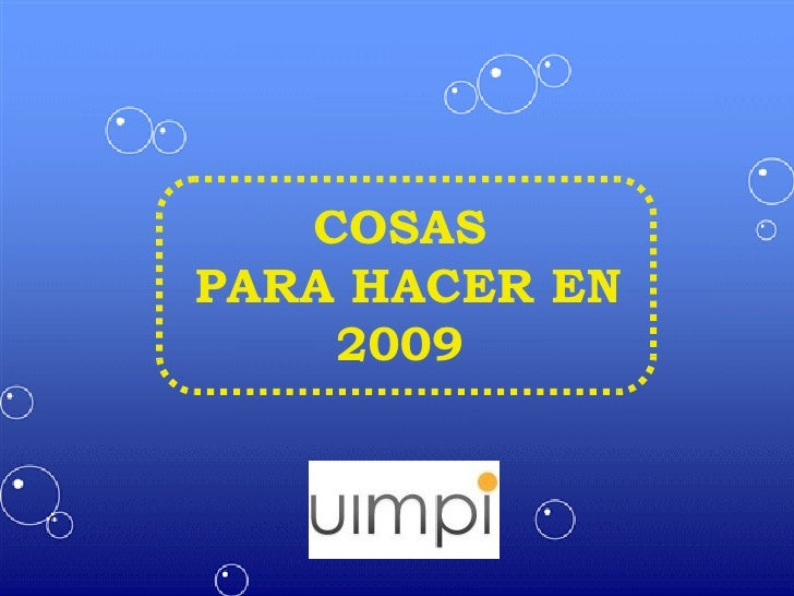 COSAS PARA HACER EN 2009