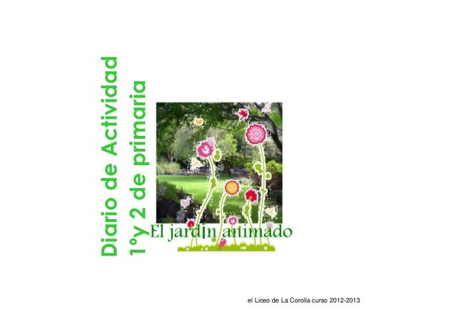 Diario de Actividad1ºy 2 de primaria                      el Liceo de La Corolla curso 2012-2013