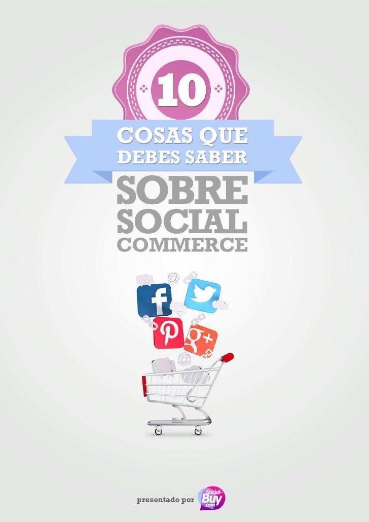 Cosas que debes saber sobre el social commerce