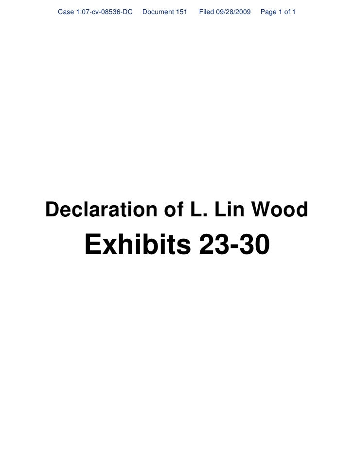 Case 1:07-cv-08536-DC   Document 151   Filed 09/28/2009   Page 1 of 1     Declaration of L. Lin Wood         Exhibits 23-30