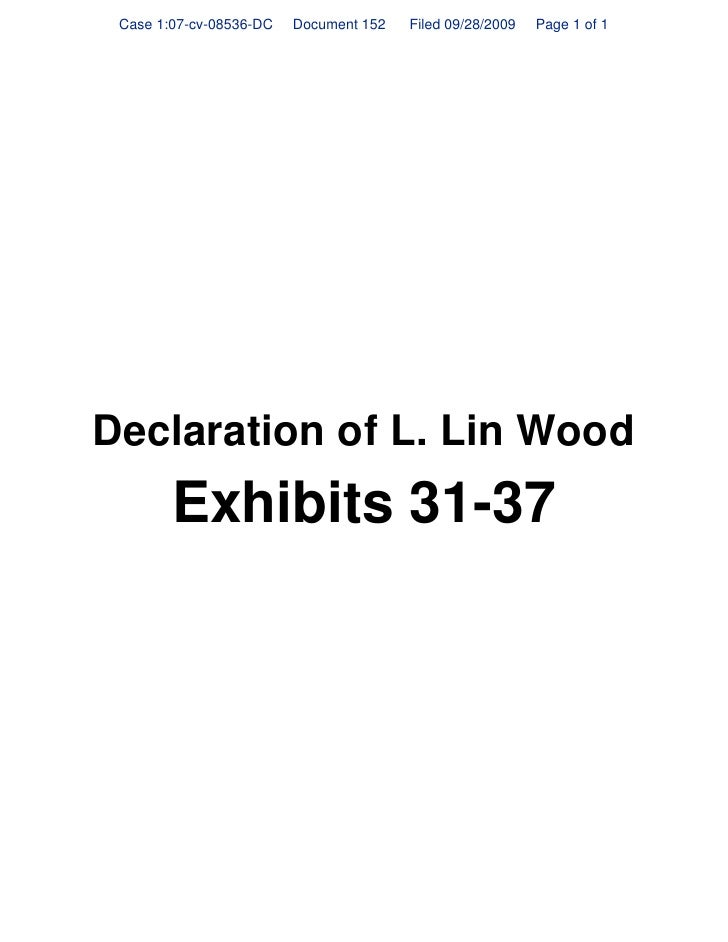 Case 1:07-cv-08536-DC   Document 152   Filed 09/28/2009   Page 1 of 1     Declaration of L. Lin Wood         Exhibits 31-37