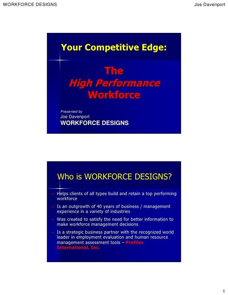 WORKFORCE DESIGNS                                                              Joe Davenport                         Your ...