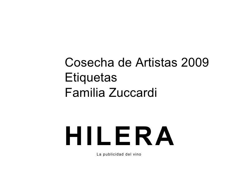 Cosecha de Artistas 2009 Etiquetas Familia Zuccardi