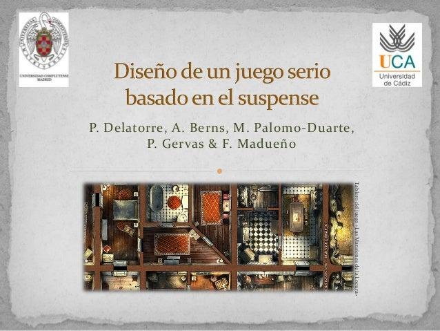P. Delatorre, A. Berns, M. Palomo-Duarte, P. Gervas & F. Madueño Tablerodeljuego«LasMansionesdelaLocura»