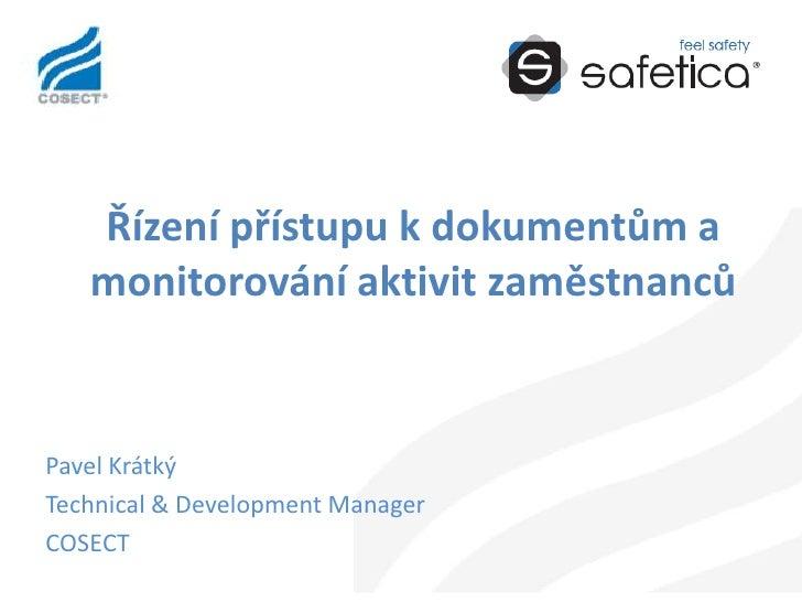 Řízení dokumentů a monitoring aktivit zaměstnanců