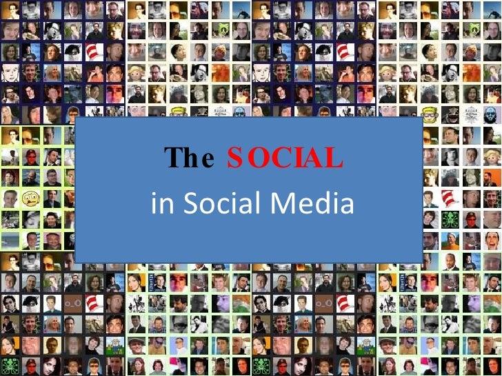 """The """"Social"""" In Social Media"""