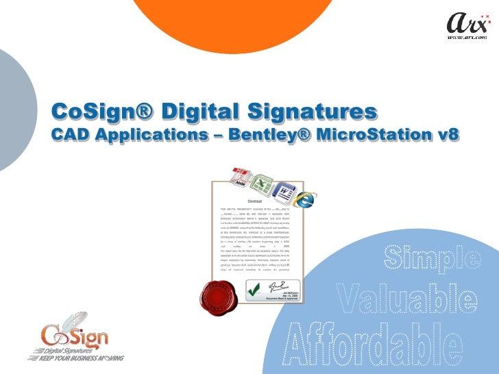 CoSign® Digital Signatures CAD Applications – Bentley® MicroStation v8