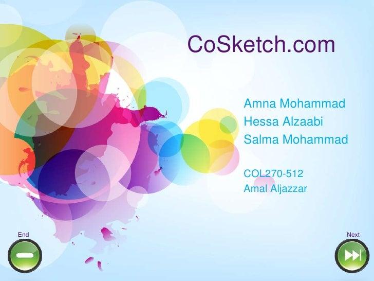 CoSketch.com          Amna Mohammad          Hessa Alzaabi          Salma Mohammad          COL270-512          Amal Aljaz...