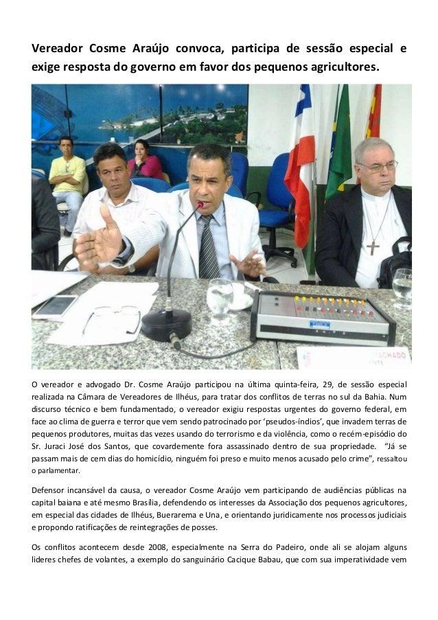 Vereador Cosme Araújo convoca, participa de sessão especial e exige resposta do governo em favor dos pequenos agricultores...