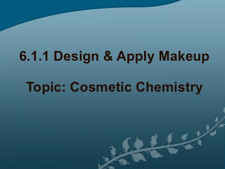 Cosmetic chemisty