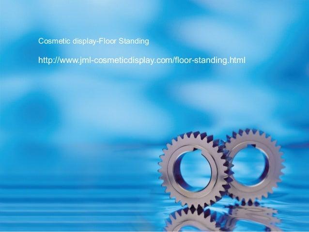 Cosmetic display floor standing