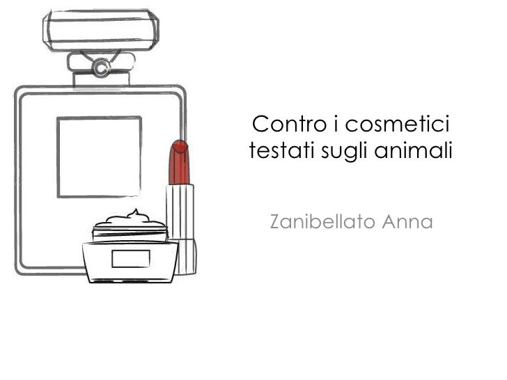 Contro i cosmeticitestati sugli animali<br />Zanibellato Anna<br />