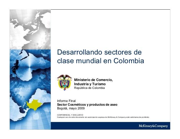 Desarrollando sectores de clase mundial en Colombia                     Ministerio de Comercio,                    Industr...