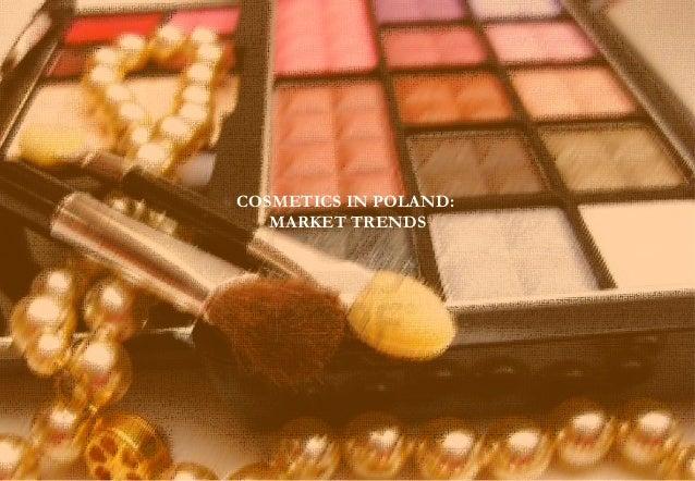 AMATI  & Associates  COSMETICS IN POLAND: MARKET TRENDS  1