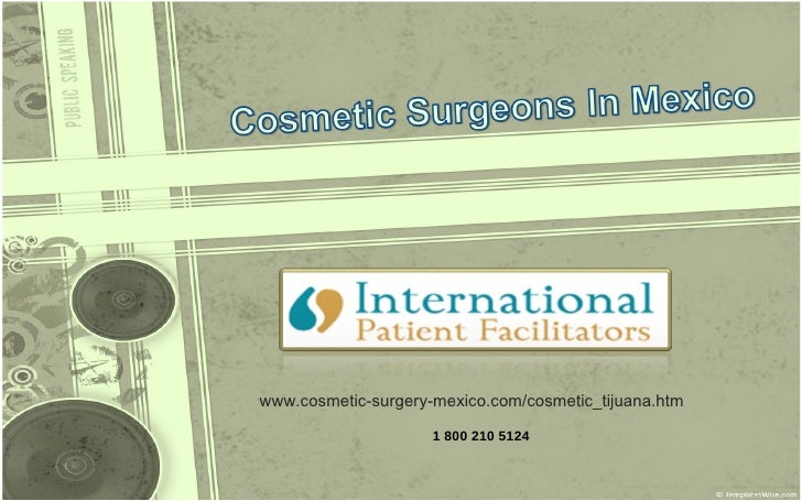 Cosmetic surgeons In mexico