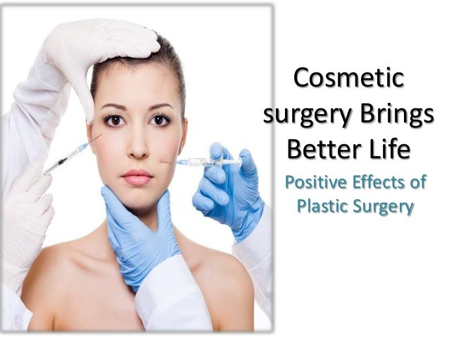 Cosmetic Surgery Effects