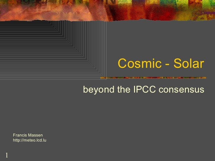 Cosmic  and Solar Influences on Climate