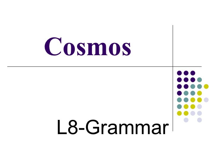 Cosmos L8-Grammar
