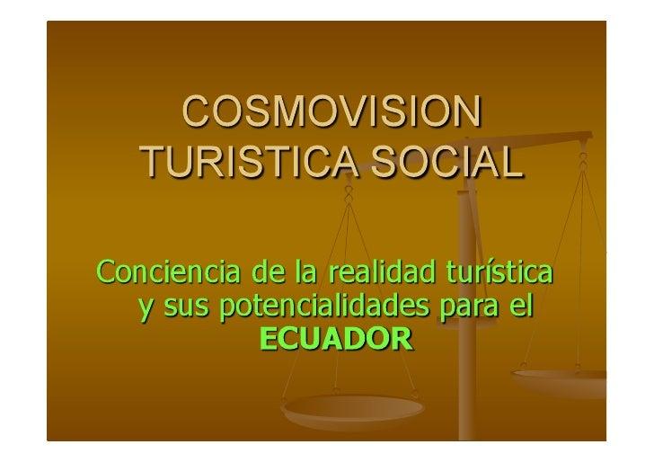 Primer Congreso Latinoamericano de Turismo y Convenciones - Loja, Ecuador