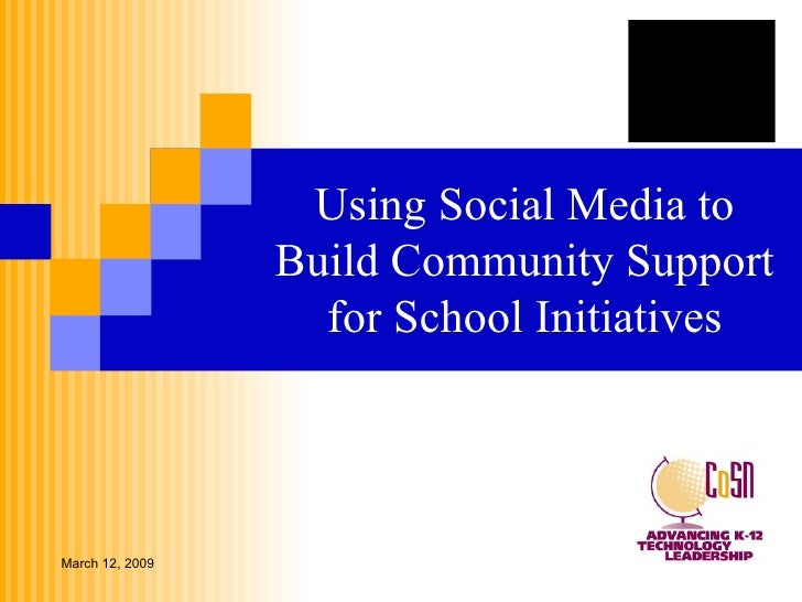 Using Social Media to Build Community Support for School Initiatives