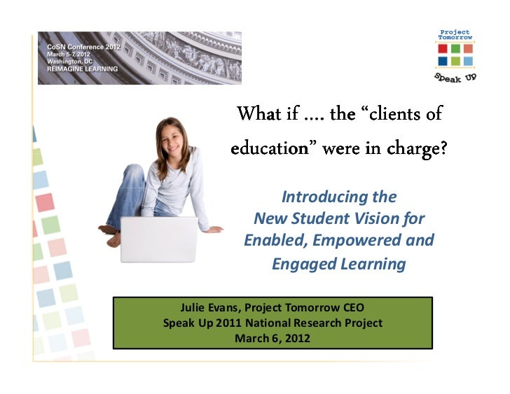 """What if …. the """"clients of            education"""" were in charge?                  Introducing the               New Studen..."""