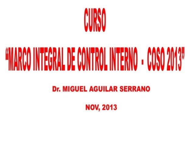Marco Integrado de Control Interno - COSO 2013   17.NOV.2013 actualizado