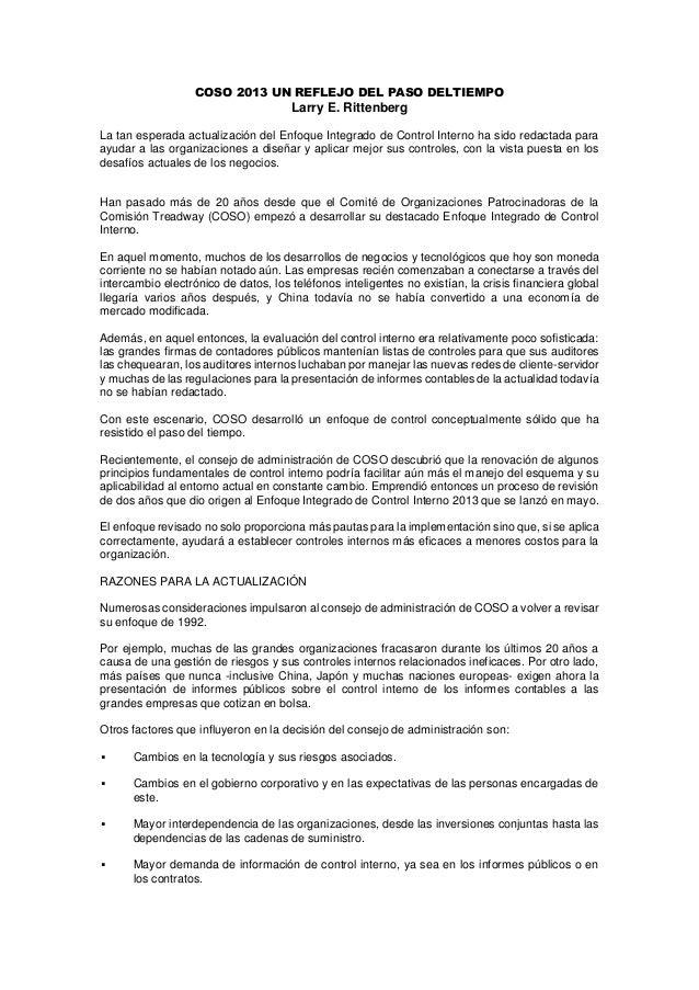 COSO 2013 UN REFLEJO DEL PASO DELTIEMPO Larry E. Rittenberg La tan esperada actualización del Enfoque Integrado de Control...