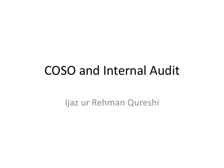 COSO and Internal Audit<br />Ijaz ur Rehman Qureshi<br />