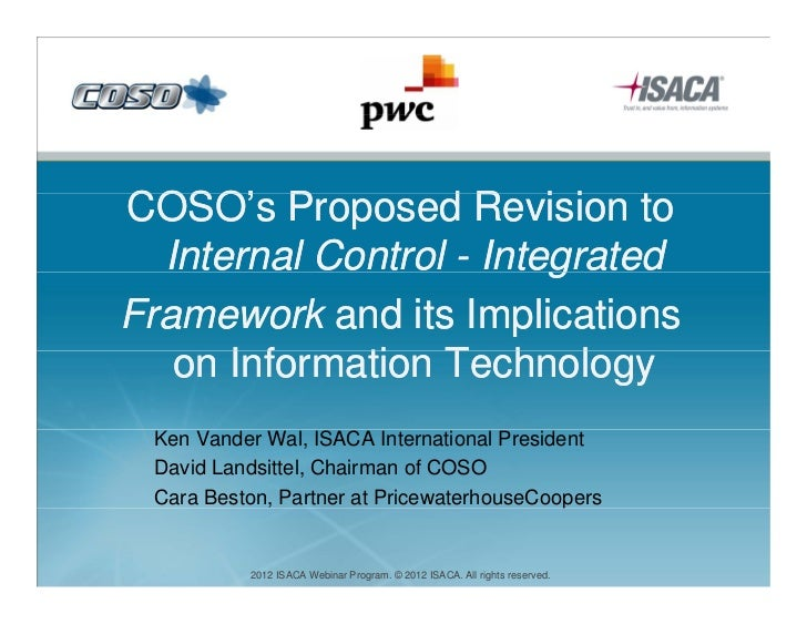 COSO's Proposed R i i tCOSO' P          d Revision to  Internal Control - Integrated                         gFramework an...