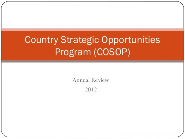 Country Strategic Opportunities      Program (COSOP)          Annual Review              2012