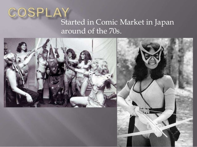 Started in Comic Market in Japan around of the 70s.
