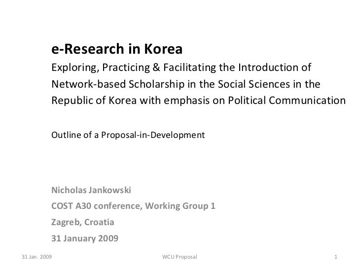 e-Research in Korea Exploring, Practicing & Facilitating the Introduction of Network-based Scholarship in the Social Scien...