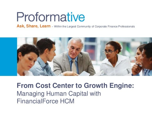 Ask, Share, Learn – Within the Largest Community of Corporate Finance Professionals  From Cost Center to Growth Engine:  M...