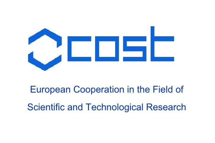 COST - European Cooperation in the Field of Scientific and Technological Research
