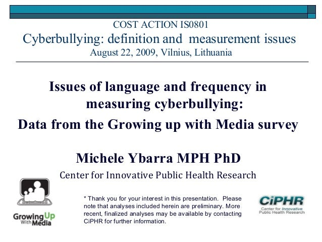 Issues of language and frequency in measuring cyberbullying: Data from the Growing up with Media survey