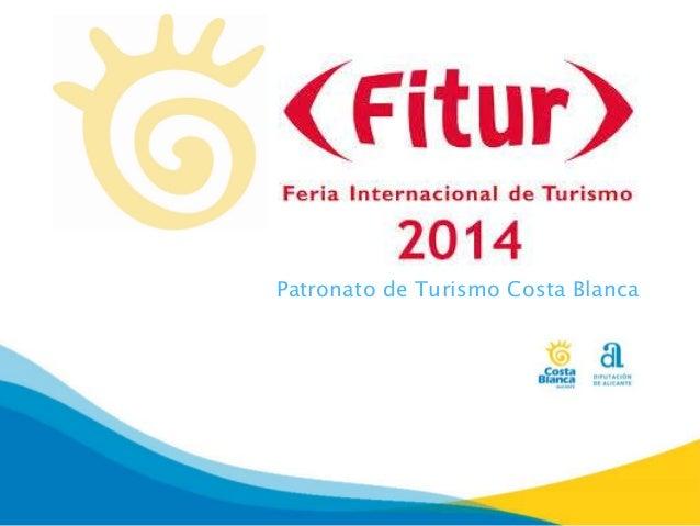 Patronato de Turismo de la Costa Blanca en Fitur 2014