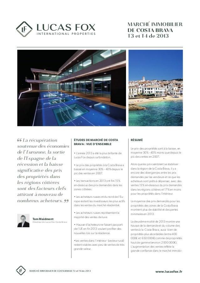 Étude de marché immobilier de Costa Brava T3-T4 de 2013