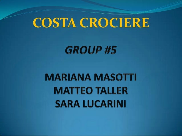 Costa crociere: Business and marketing research project