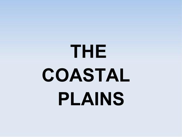 Costal plains
